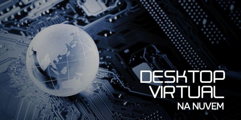 Desktop virtual na nuvem
