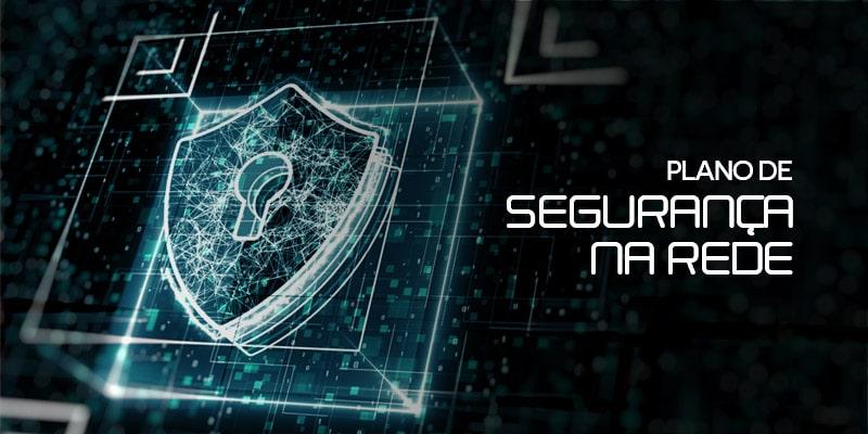 plano de segurança na rede